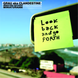 [miniatura066] Grau AKA Clandestine - Look back and go forth