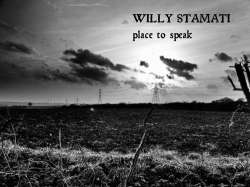 Willy Stamati - Place to Speak