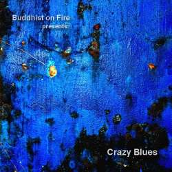 [BOF-046] Various Artists - Buddhist on Fire presents: Crazy Blues