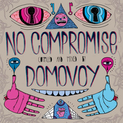 [Mixotic 172] Domovoy - No Compromise