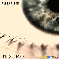 [sfk056] Toxibea - Perception