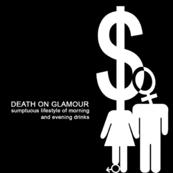 [diss006] Death on Glamour - Sumptuous lifestyle of morning and evening drinks (2009)