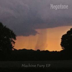 [P36-017] Megatone - Machine Fury EP