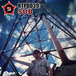 [RTPOD39] Sub - Russian Techno Podcast 039