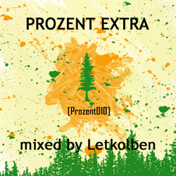 [prozent010] Various Artists - PROZENT EXTRA mixed by Letkolben