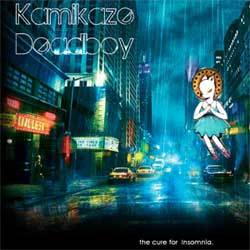[dramacore085] Kamikaze Deadboy - Cure For Insomnia