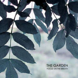 [CTR048] Focus on the Breath - The Garden
