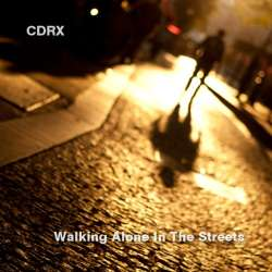 [BOF-062] CDRX - Walking Alone in the Streets