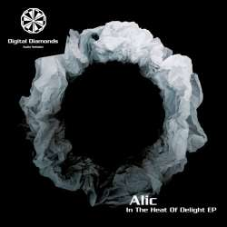 [DigitalDiamonds034] Alic - In The Heat Of Delight EP