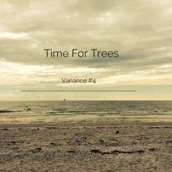 Time For Trees - Archipel Variance #4