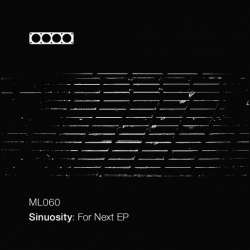 [ML060] Sinuosity - For Next EP