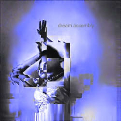 Dream Assembly - Dream Assembly