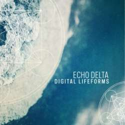 [CTR056] Echo Delta - Digital Lifeforms