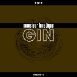 [deepx346] Monsieur Lunatique - Gin
