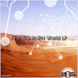 [deepx075] R&J emp - First Trip In IPN World LP